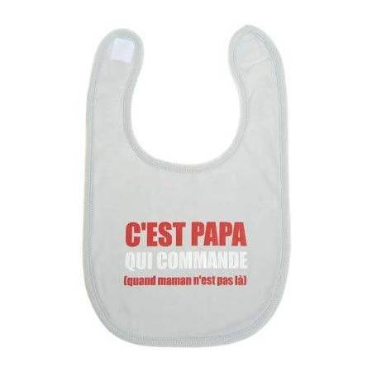 """Bavoir """"C'est papa qui commande"""" BB&Co"""
