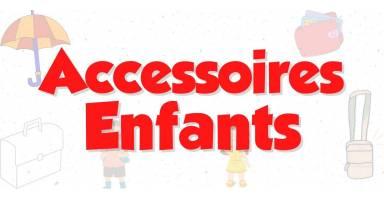 Accessoires enfants