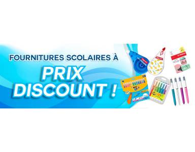 FOURNITURES SCOLAIRES A PRIX DISCOUNT